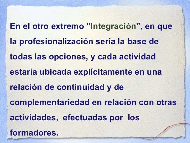 programaprograma por objetivospor objetivos • La formación se inscribe en una lógica fotográfica • La formación se inscrib...