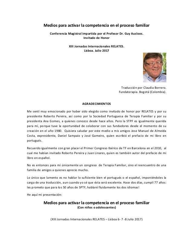 Mediosparaactivarlacompetenciaenelprocesofamiliar ConferenciaMagistralimpartidaporelProfesorDr.GuyAusloos...