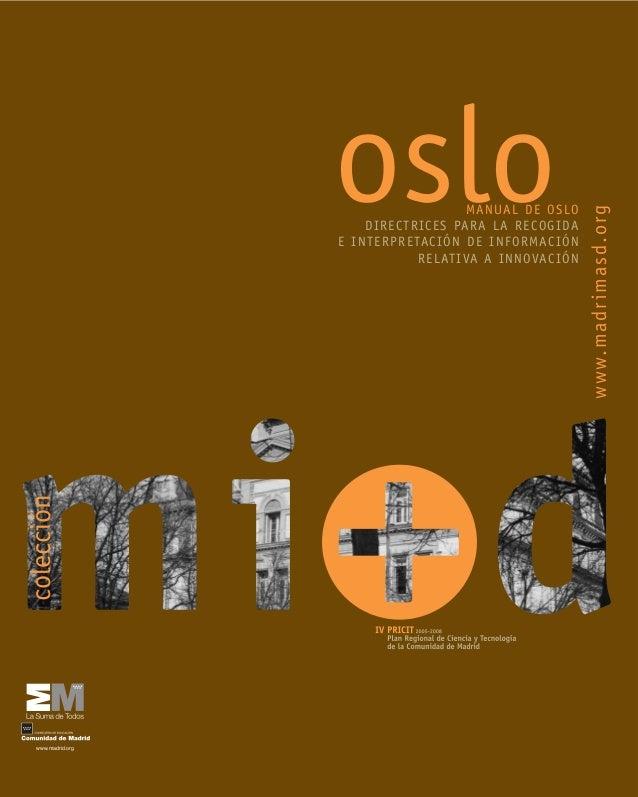 colección  26  MANUAL DE OSLO DIRECTRICES PARA LA RECOGIDA E INTERPRETACIÓN DE INFORMACIÓN RELATIVA A INNOVACIÓN  www.madr...