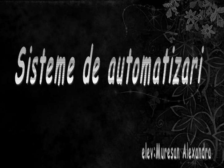Sisteme de automatizari elev:Muresan Alexandra