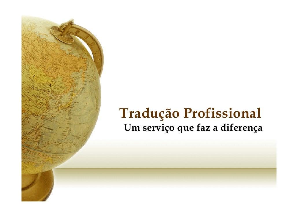 Tradução Profissional Um serviço que faz a diferença