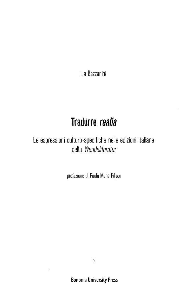 Lia Bazzanini                 Tradurre realiaLe espressioni culturo-specifiche nelle edizioni italiane                 del...