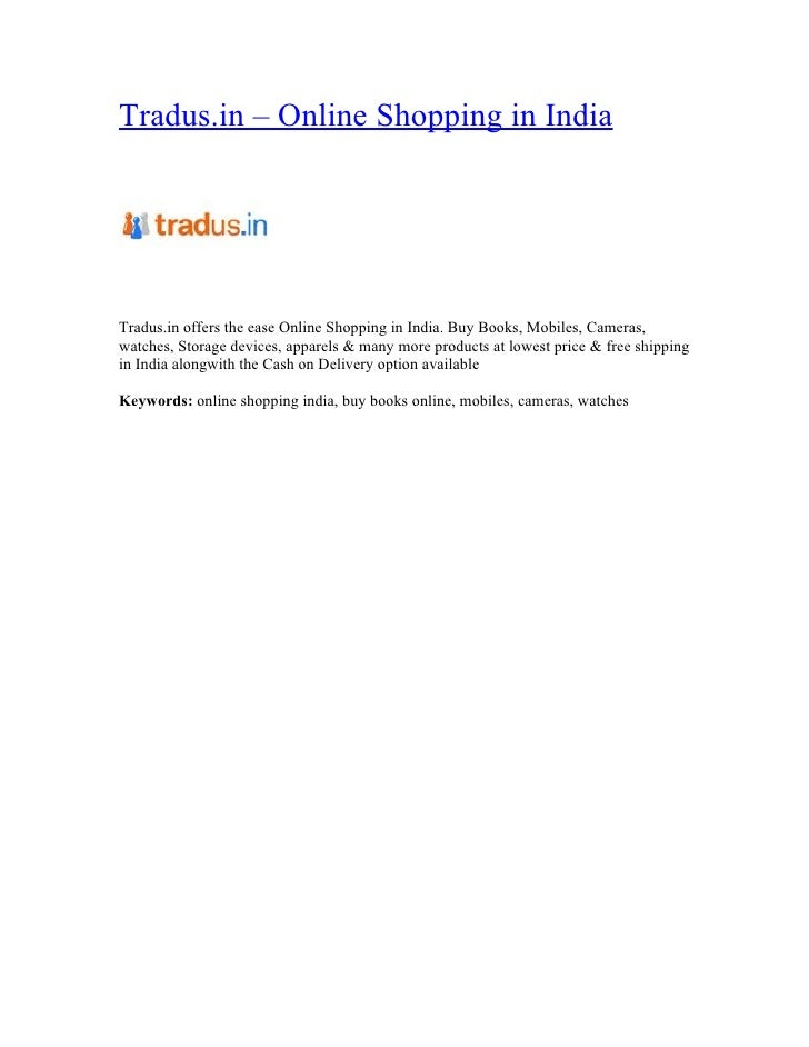 Tradus.in – Online Shopping in IndiaTradus.in offers the ease Online Shopping in India. Buy Books, Mobiles, Cameras,watche...