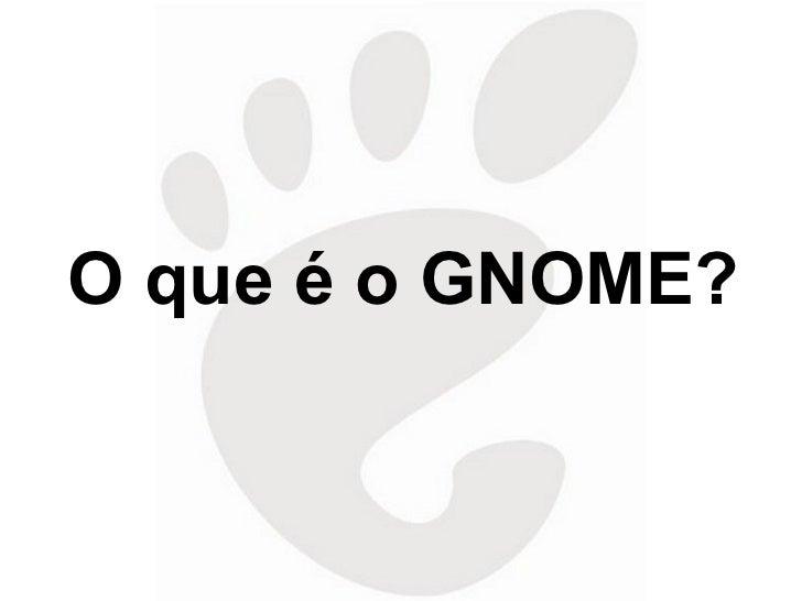 Traduzindo gnome - Felipe Vieira Borges Slide 2