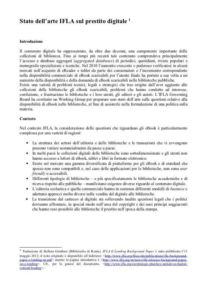 Stato dell'arte IFLA sul prestito digitale 1IntroduzioneIl contenuto digitale ha rappresentato, da oltre due decenni, una ...
