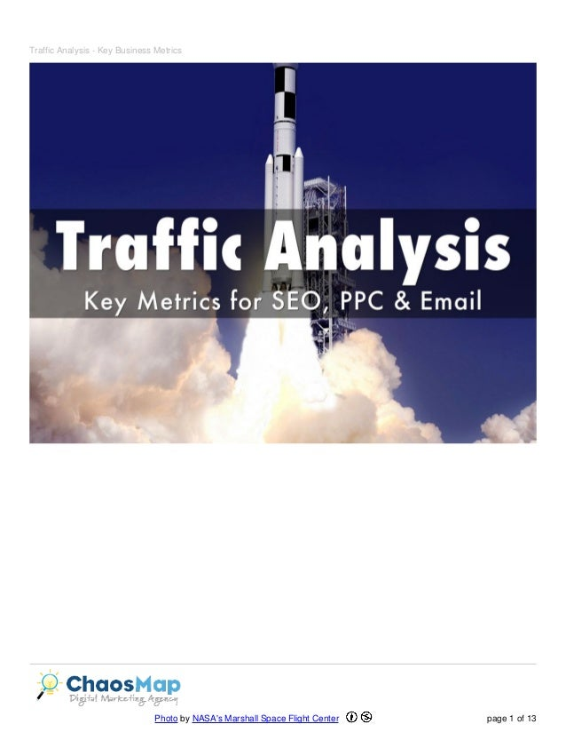 Traffic Analysis - Key Business Metrics Photo by NASA's Marshall Space Flight Center page 1 of 13