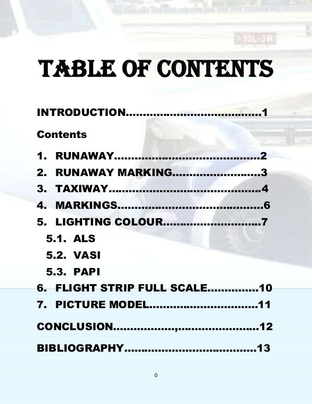 0 Table of contents INTRODUCTION………………………………….1 Contents 1. RUNAWAY…………………………………….2 2. RUNAWAY MARKING……………………..3 3. TAXIW...