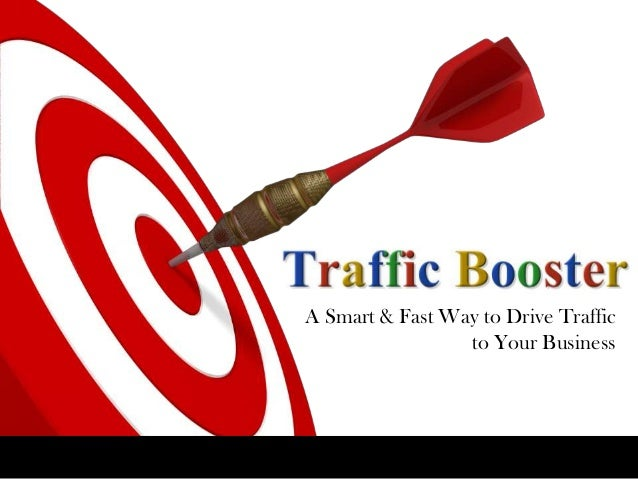 A Smart & Fast Way to Drive Traffic to Your Business