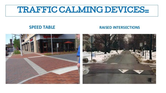 Traffic Calming And Control In The Driver S Behavior