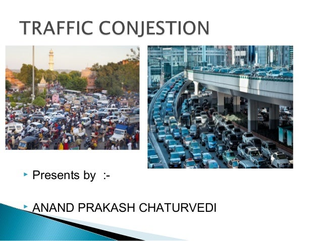   Presents by :-    ANAND PRAKASH CHATURVEDI
