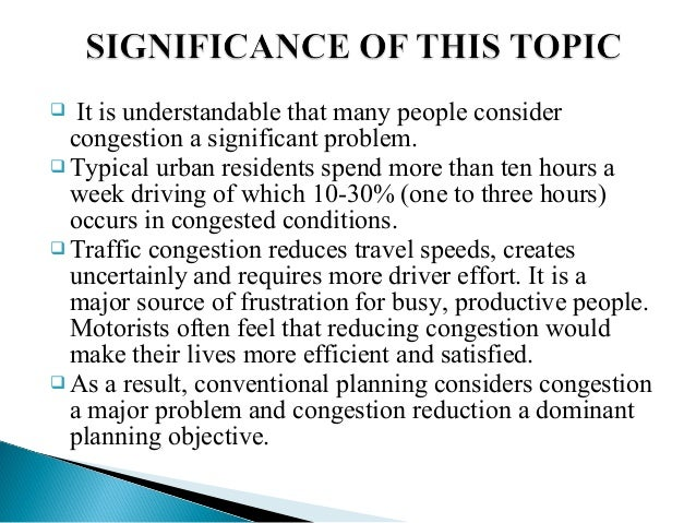 Causes and Solutions for increasing traffic congestion