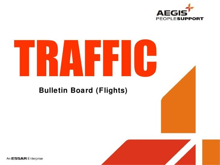 TRAFFIC Bulletin Board (Flights)