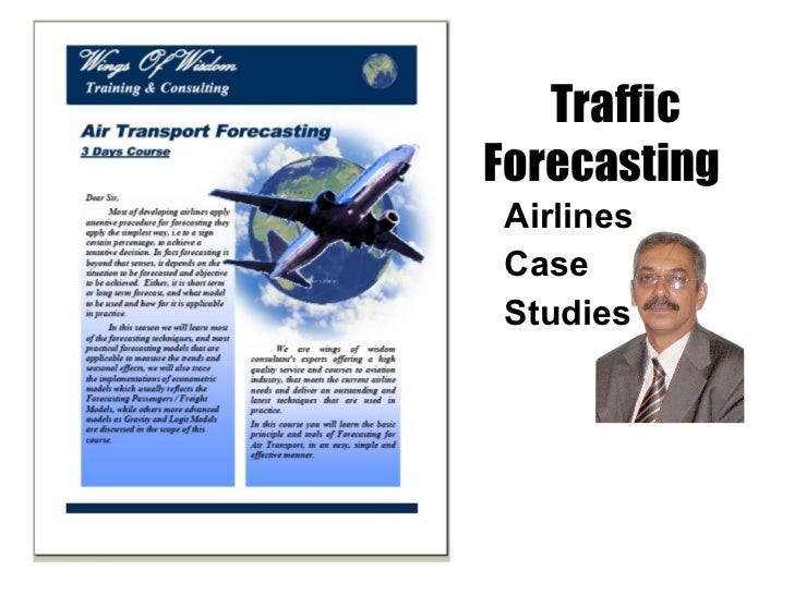 Traffic Forecasting   Airlines  Case  Studies