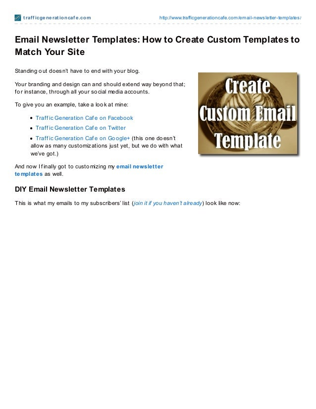 t raf f icge ne rat io ncaf e .co m                       http://www.trafficgeneratio ncafe.co m/email-newsletter-template...
