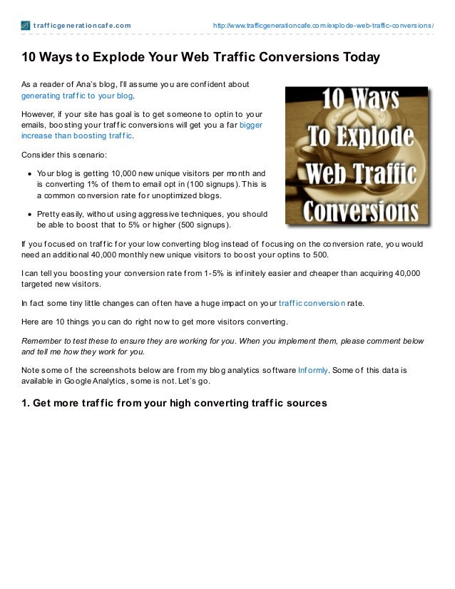 t raf f icgenerat ioncaf e.com http://www.trafficgenerationcafe.com/explode-web-traffic-conversions/10 Ways to Explode You...