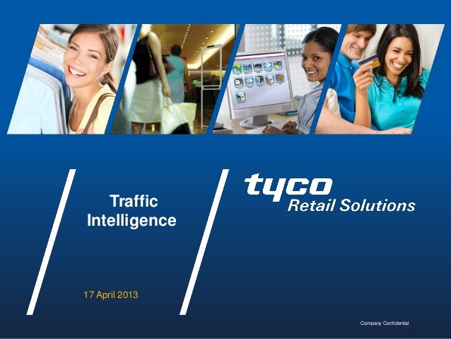 TrafficIntelligence17 April 2013Company Confidential