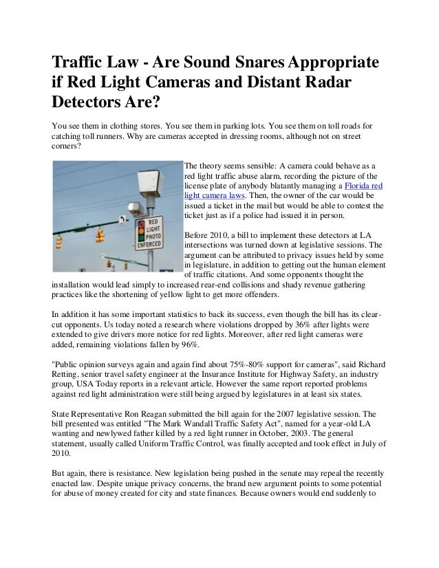 Traffic Law   Are Sound Snares Appropriateif Red Light Cameras And Distant  RadarDetectors Are?