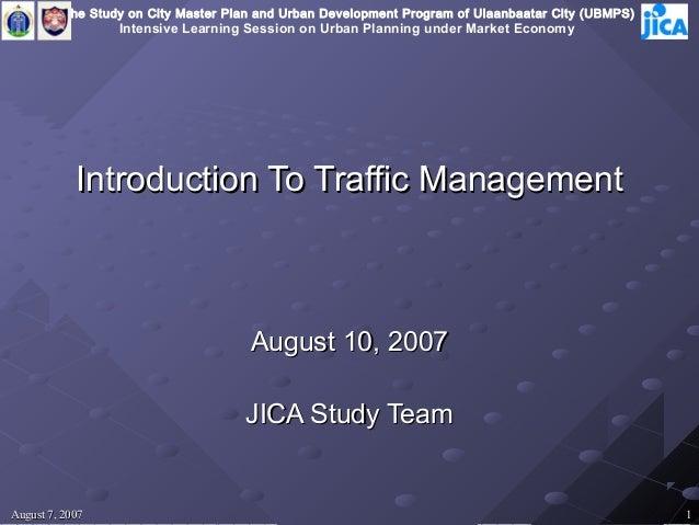 The Study on City Master Plan and Urban Development Program of Ulaanbaatar City (UBMPS)                  Intensive Learnin...