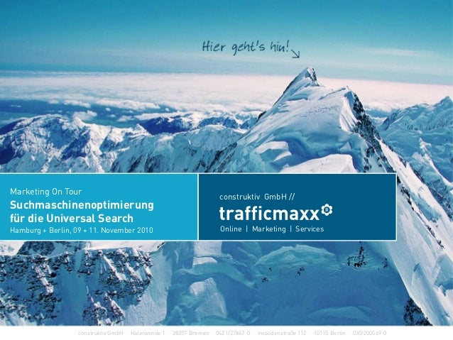 construktiv GmbH ·Haferwende 1 · 28357 Bremen · 0421/27867-0 · Invalidenstraße 112 · 10115 Berlin · 030/200569-0 Marketing...