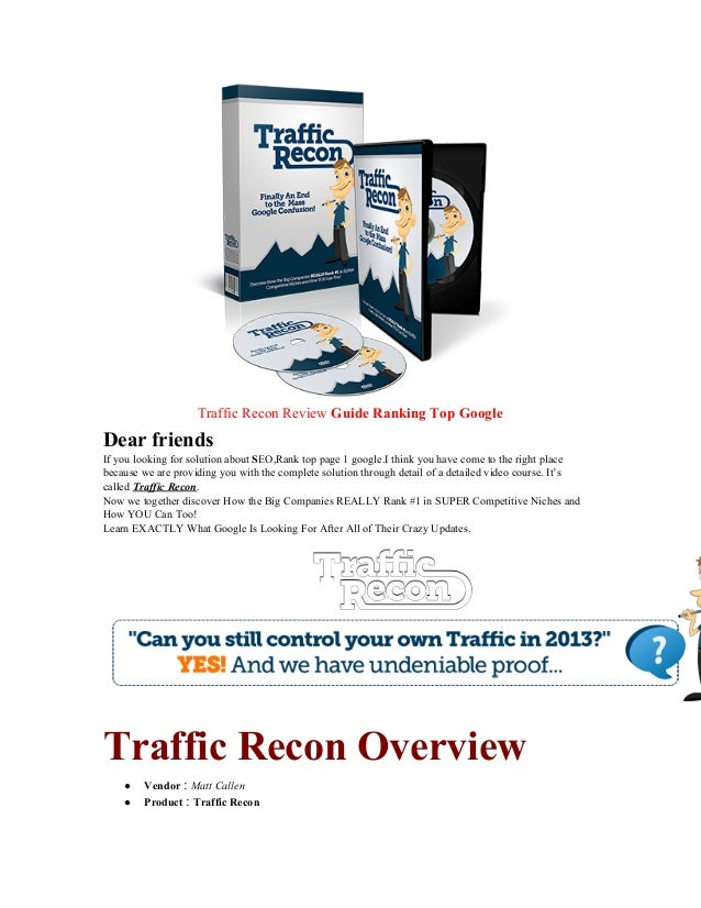 TrafficReconReviewGuideRankingTopGoogle Dearfriends IfyoulookingforsolutionaboutSEO,Ranktoppage1google.I...