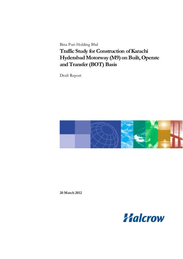 Bina Puri Holding BhdTraffic Study for Construction of KarachiHyderabad Motorway (M9) on Built, Operateand Transfer (BOT) ...