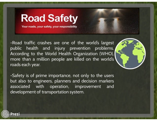 importance of traffic road and associated • ministries of public works and associated  multisectoral collaboration on road traffic injury  the involvement and commitment of community members are important.