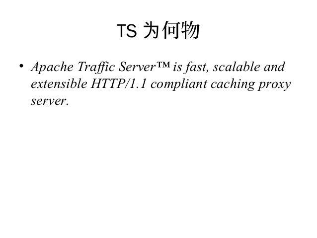 Traffic server overview Slide 3