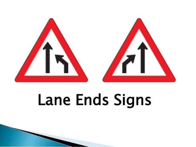 Lane Ends Signs
