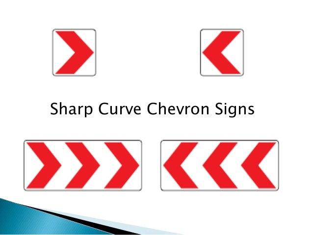 Sharp Curve Chevron Signs