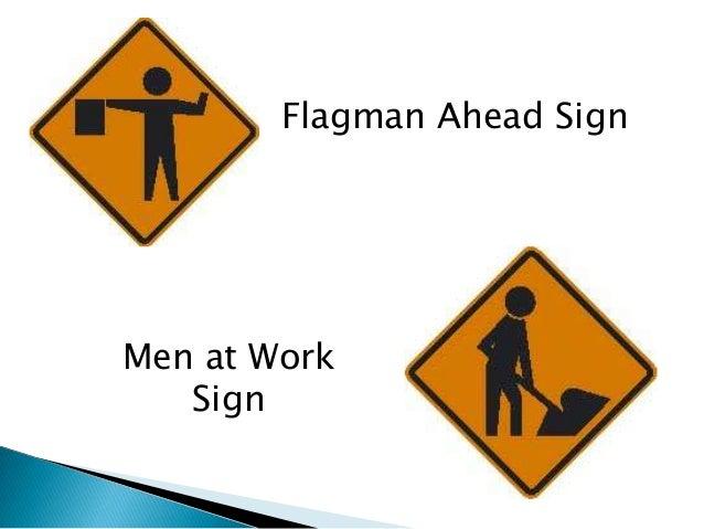 Flagman Ahead SignMen at Work   Sign