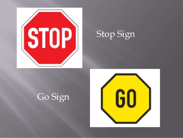 Stop SignGo Sign