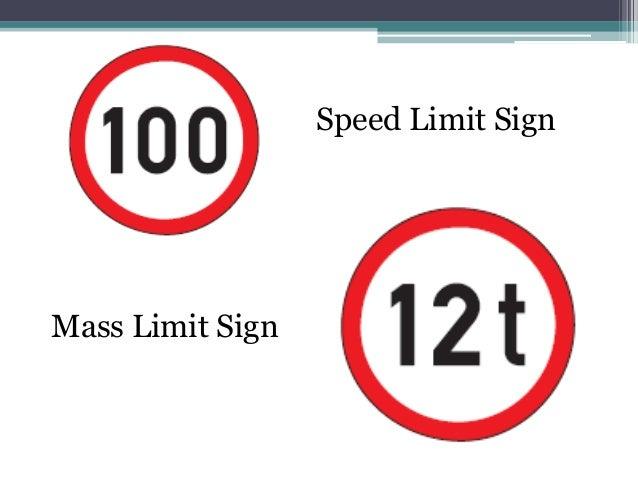 Speed Limit SignMass Limit Sign