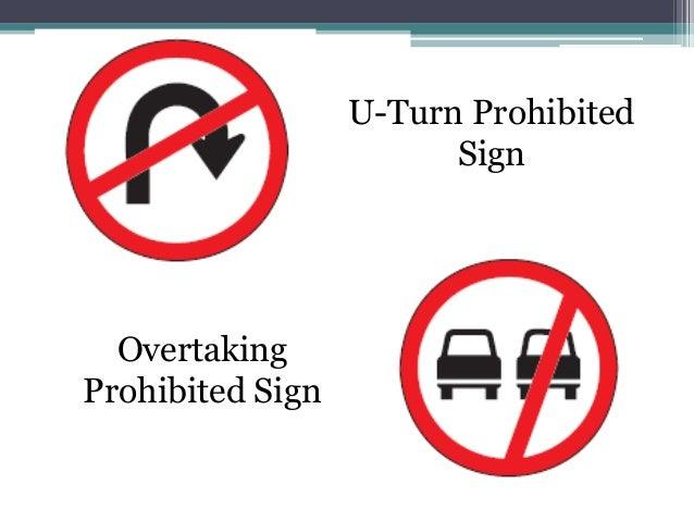 U-Turn Prohibited                        Sign  OvertakingProhibited Sign