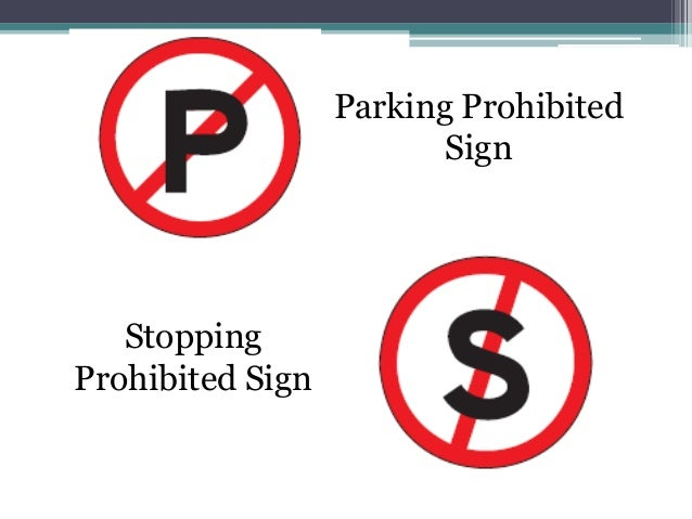 Parking Prohibited                         Sign   StoppingProhibited Sign