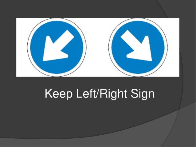 Keep Left/Right Sign
