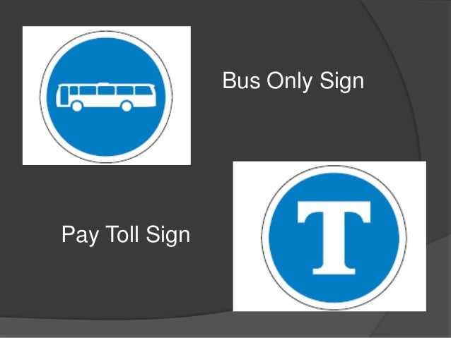 Bus Only SignPay Toll Sign