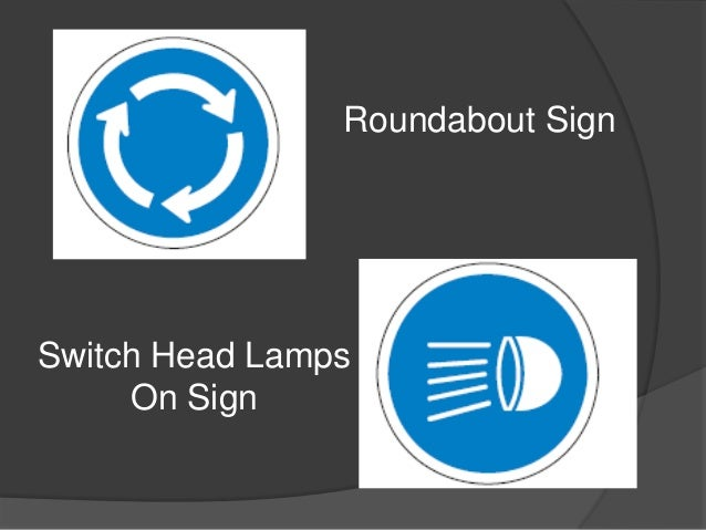 Roundabout SignSwitch Head Lamps     On Sign