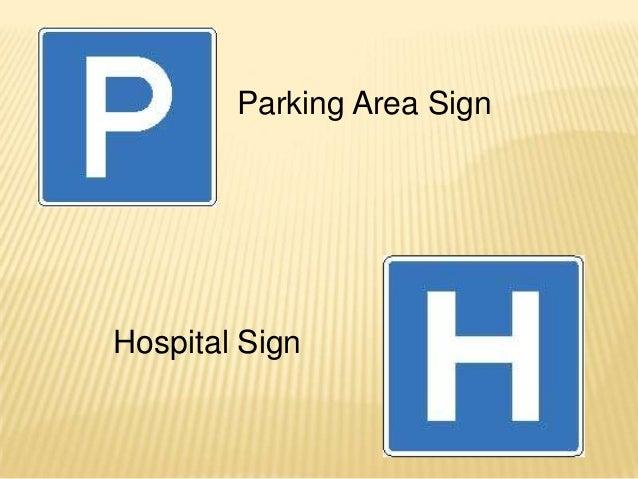 Parking Area SignHospital Sign