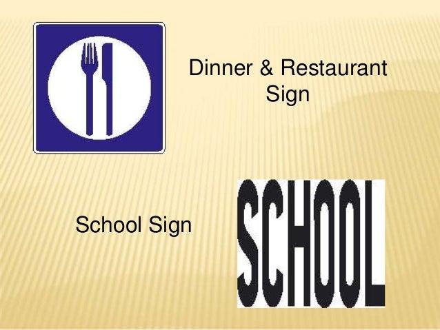 Dinner & Restaurant                 SignSchool Sign