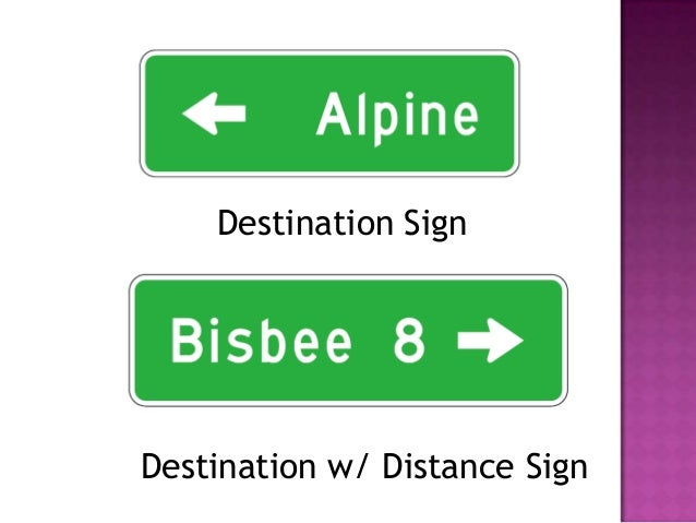 Destination SignDestination w/ Distance Sign