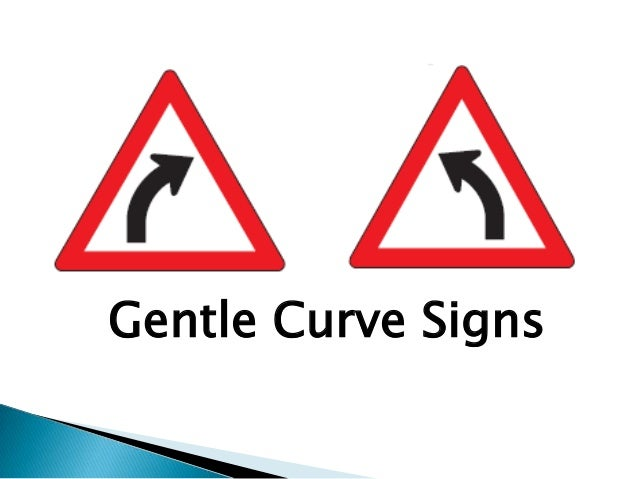 Gentle Curve Signs