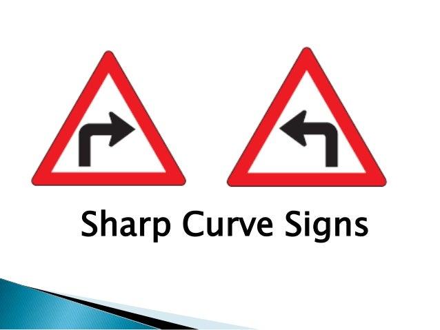 Sharp Curve Signs