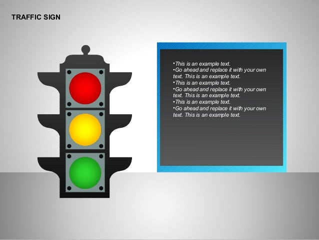 TRAFFIC SIGN •This is an example text. •Go ahead and replace it with your own text. This is an example text. •This is an e...