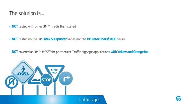 Traffic Signage with HP Latex Technology : HP Latex 360/365 Printers