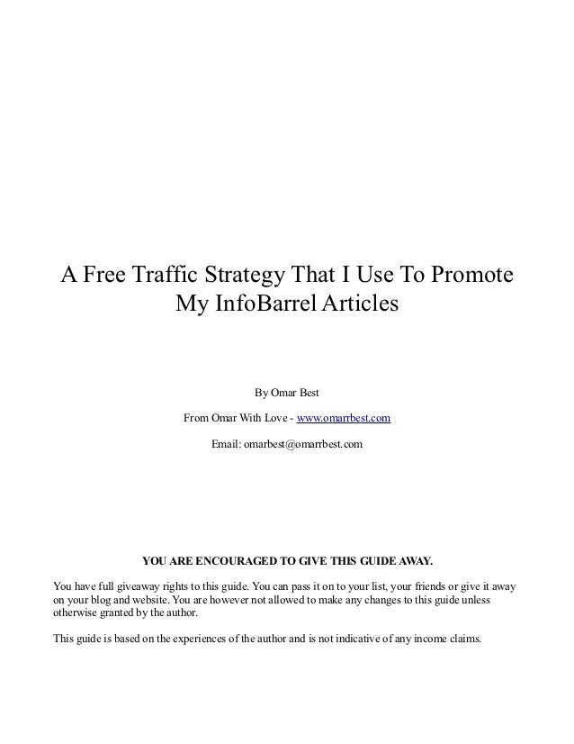 A Free Traffic Strategy That I Use To Promote            My InfoBarrel Articles                                           ...