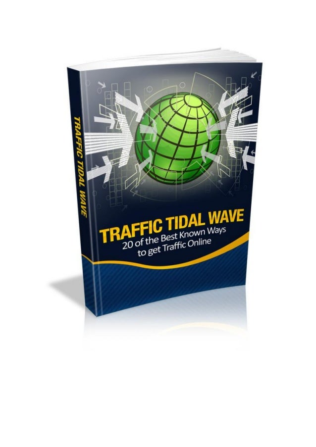 www.PureResiduals.com © 2013 – Get Paid For Life! Contents Traffic Tidal Wave Method # 1 – Pay Per Click Services Traffic ...