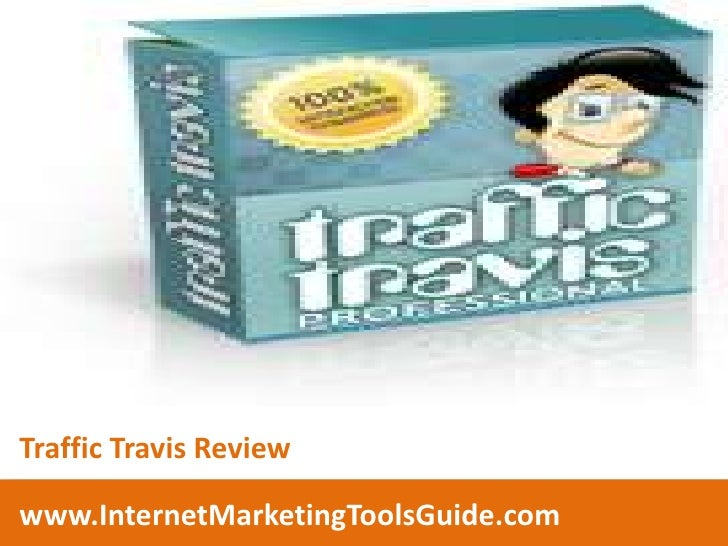 Traffic Travis Review<br />www.InternetMarketingToolsGuide.com<br />
