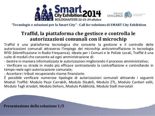 """""""Tecnologie e soluzioni per la Smart City"""" - Call for solutions di SMART City Exhibition  Traffid, la piattaforma che gest..."""