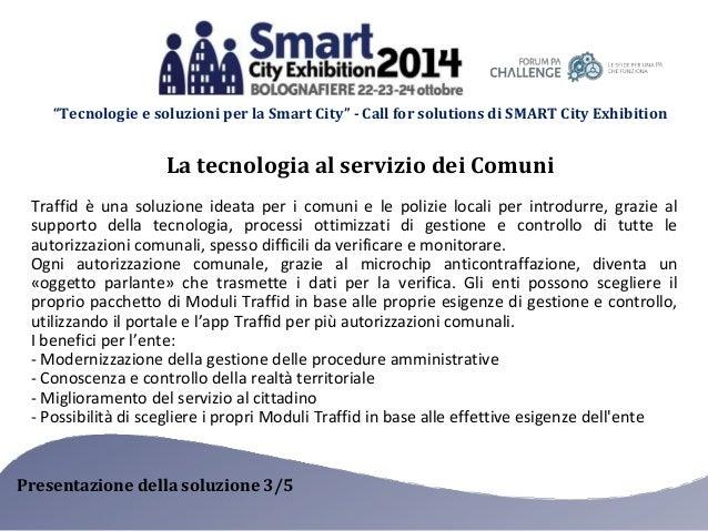 """""""Tecnologie e soluzioni per la Smart City"""" - Call for solutions di SMART City Exhibition  La tecnologia al servizio dei Co..."""