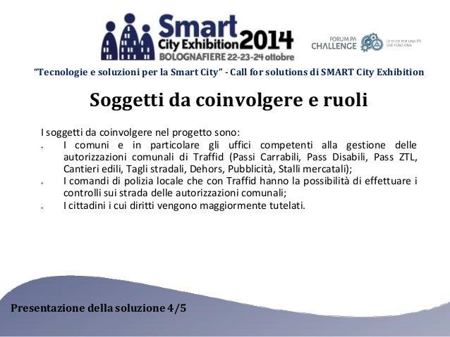 """""""Tecnologie e soluzioni per la Smart City"""" - Call for solutions di SMART City Exhibition  Soggetti da coinvolgere e ruoli ..."""